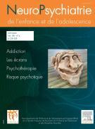 Neuropsychiatrie de l'enfance et adolescence