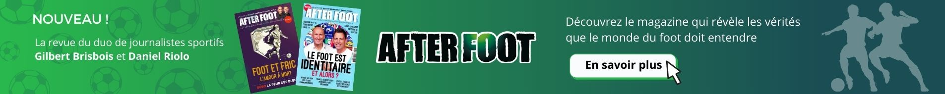 After Foot Abonnement Magazine Sport